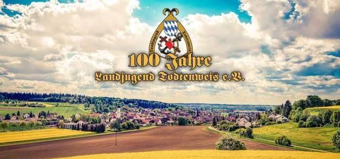 100 Jahre Landjugend Todtenweis
